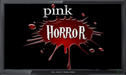 Pink Horror live stream